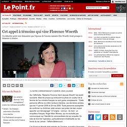 Appel à témoin à Genève concernant Florence Woerth