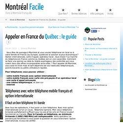 Appeler en France du Québec : le guide