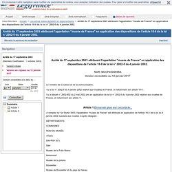 """Arrêté du 17 septembre 2003 attribuant l'appellation """"musée de France"""" en application des dispositions de l'article 18-II de la loi n° 2002-5 du 4 janvier 2002."""