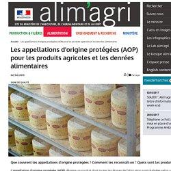 Les appellations d'origine protégées (AOP) pour les produits agricoles et les denrées alimentaires