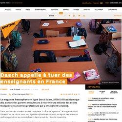 Daech appelle à tuer des enseignants en France