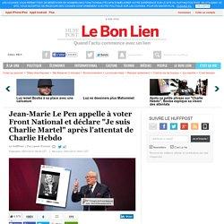 """Jean-Marie Le Pen appelle à voter Front National et déclare """"Je suis Charlie Martel"""" après l'attentat de Charlie Hebdo"""