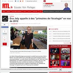 """Eva Joly appelle à des """"primaires de l'écologie"""" en vue de 2012 - rtl.fr"""