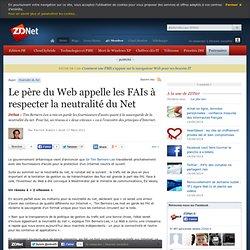 Le père du Web appelle les FAIs à respecter la neutralité du Net
