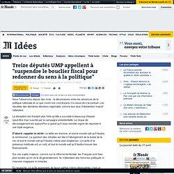 """Treize députés UMP appellent à """"suspendre le bouclier fiscal pou"""