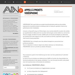 Appels à projets Vidéophonic - AADN