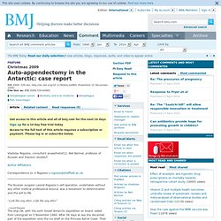 Auto-appendectomy in the Antarctic: case report