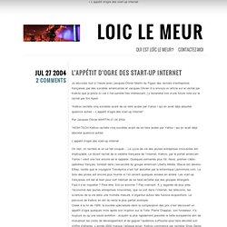L'appétit d'ogre des start-up Internet Loic Le Meur