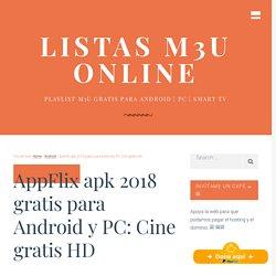 AppFlix apk 2018 gratis para Android y PC【Cine gratis HD】