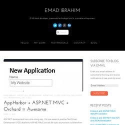 AppHarbor + ASP.NET MVC + Orchard = Awesome | Emad Ibrahim
