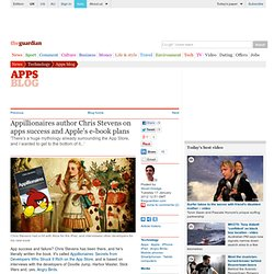 Appillionaires author Chris Stevens on apps success and Apple's e-book plans | Technology
