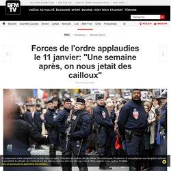 Forces de l'ordre applaudies le 11 janvier: « Une semaine après, on nous jetait des cailloux »