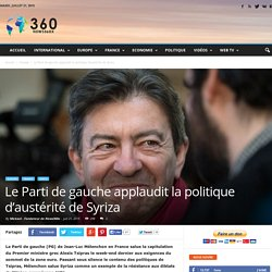 Le Parti de gauche applaudit la politique d'austérité de Syriza