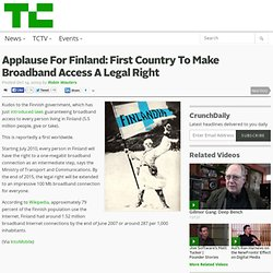 Applause For Finland: First Country To Make Broadband Access A Legal Right