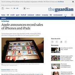 Apple announce record sales of iPhones and iPads | Technology