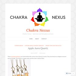 Apple Aura Quartz – Chakra Nexus