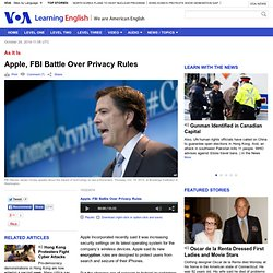 Apple, FBI Battle Over Privacy Rules