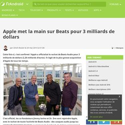 Apple met la main sur Beats pour 3 milliards de dollars