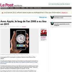 Avec Apple, le bug de l'an 2000 a eu lieu en 2011 - Jean Blaguin Humoriste sur LePost.fr (09:14)