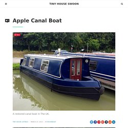 Apple Canal Boat – Tiny House Swoon