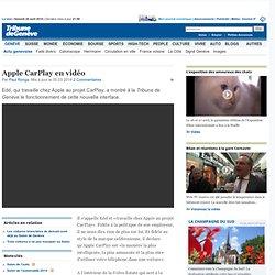 Apple CarPlay en vidéo - News Genève: Actu genevoise