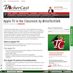 Apple TV in the Classroom by @InstTechTalk