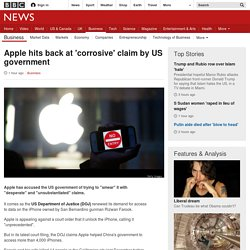 Apple hits back at 'corrosive' claim by US government