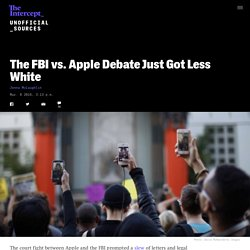 The FBI vs. Apple Debate Just Got Less White