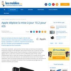 Apple déploie la mise à jour 10.2 pour iOS