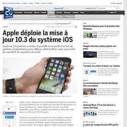 Apple déploie la mise à jour 10.3 du système iOS