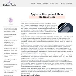 Apple to Design and Make Medical Gear - Cyber Pole