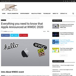 Apple WWDC 2020 : Everything you need to know that Apple announced