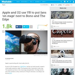 Apple and U2 use VR to put fans 'on stage' next to Bono and The Edge