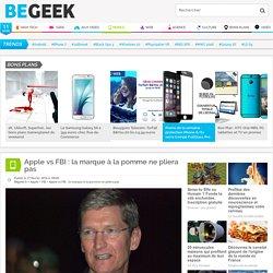 Apple vs FBI : la marque à la pomme ne pliera pas