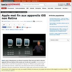 Apple met fin aux appareils iOS non Retina