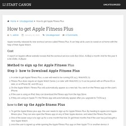 How to get Apple Fitness Plus - ij.start canon