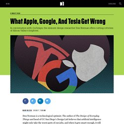 What Apple, Google, And Tesla Get Wrong