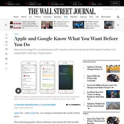 Apple and Google Know What You Want Before You Do