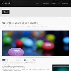 Apple iPad vs. Google Nexus in Education