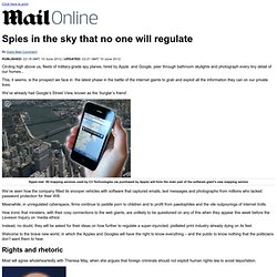 Apple and Google: Spies in the sky that no one will regulate