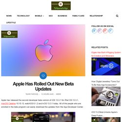 Apple Has Rolled Out New Beta Updates