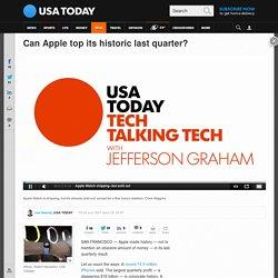 Can Apple top its historic last quarter?