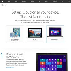 iCloud - Learn how to set up iCloud on all your devices.