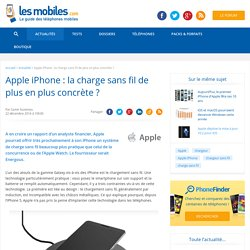 Apple iPhone : la charge sans fil de plus en plus concrète ?