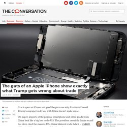 The guts of an Apple iPhone show exactly what Trump gets wrong about trade