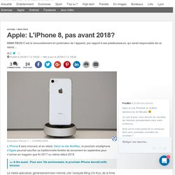 Apple: L'iPhone 8, pas avant 2018?