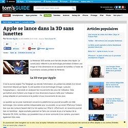 Apple se lance dans la 3D sans lunettes