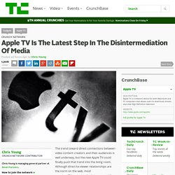 Apple TV Is The Latest Step In The Disintermediation Of Media