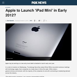 Apple To Launch 'iPad Mini' In Early 2012?