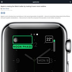 Apple is making the Watch better by making it even more realtime